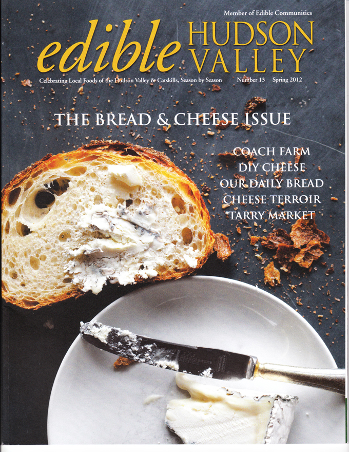 """Artisanal Baking (before it was 'precious')"" – edible Hudson Valley, Spring 2012"