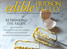 """Recipe Liberation Front"" – edible Hudson Valley, Spring 2013"