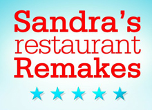 "Food Stylist for ""Sandra's Restaurant Remakes"""